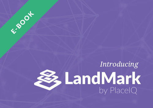Introduction to LandMark by PlaceIQ
