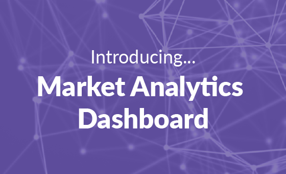 Introducing…The Market Analytics Dashboard