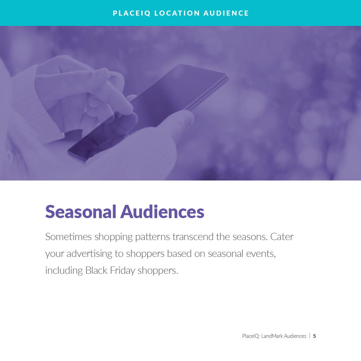 Seasonal Audiences