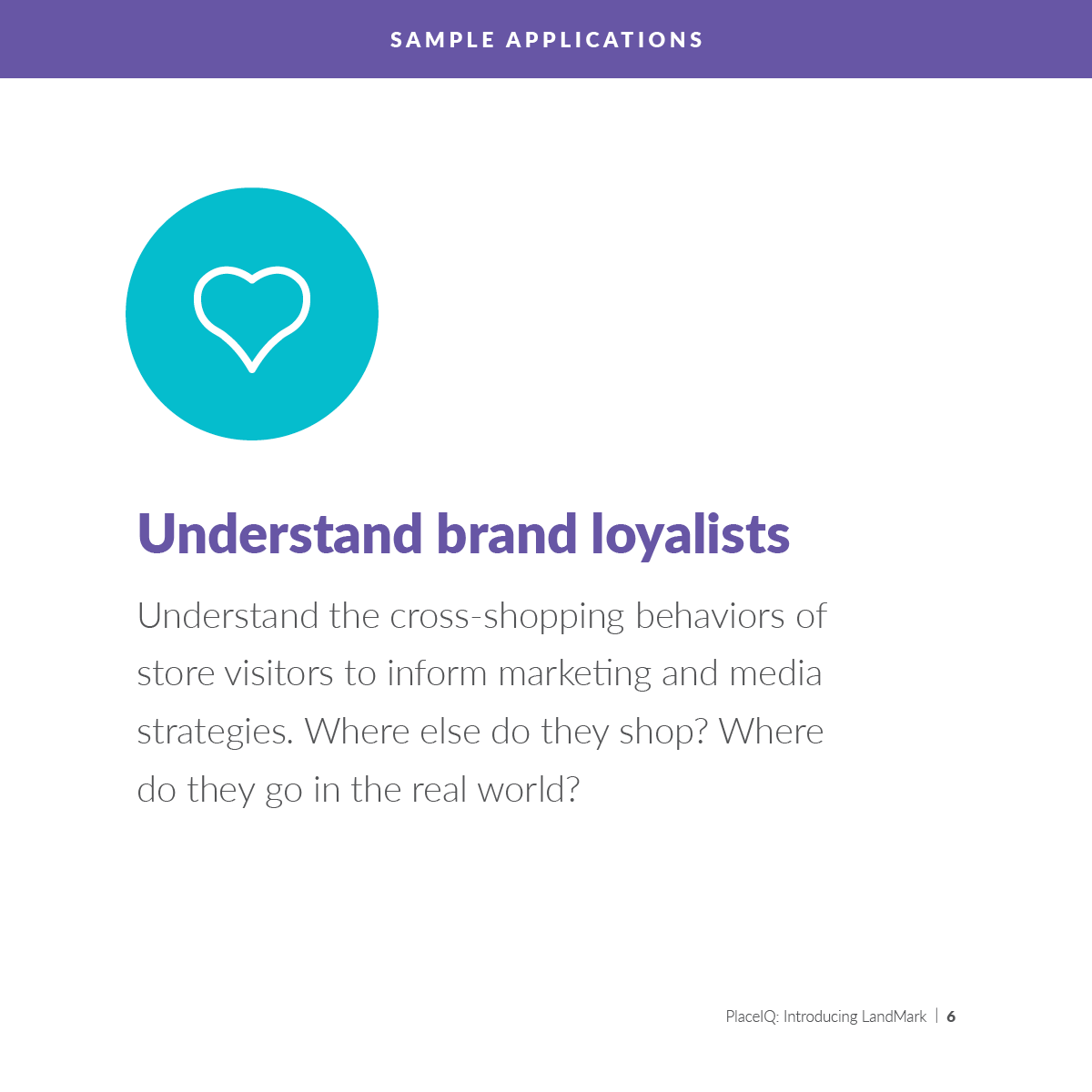 Understand brand loyalists