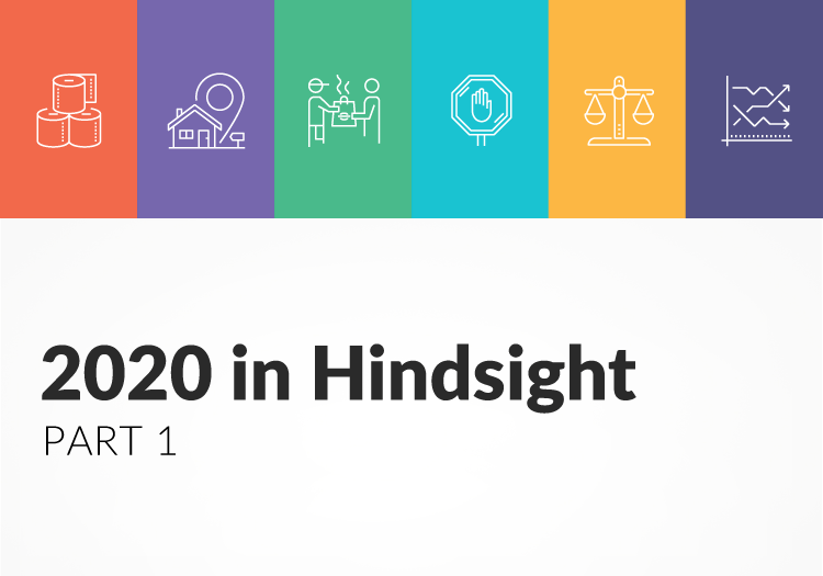2020 in Hindsight Pt 1: How did we see consumer behavior change?
