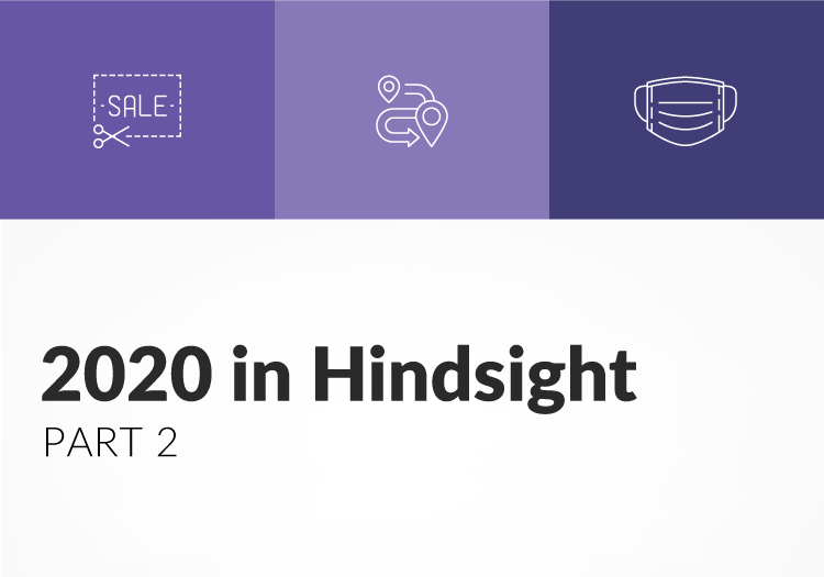 2020 in Hindsight Pt 2: Key takeaways and recommendations